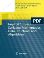 Implicit Curves and Surfaces_ Mathematics, Data Structures and Algorithms [Gomes Et Al. 2009-05-15]