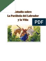 La Parábola Del Labrador y La Viña