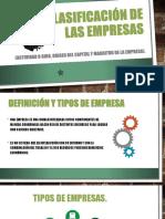 1.2 Clasificación de Las Empresas (Actividad o Giro, Origen Del Capital y Magnitud de La Empresa).