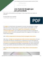 Cinco Buscadores Rivais Do Google Que Prometem Maior Privacidade _ Lançadores e Buscadores _ TechTudo