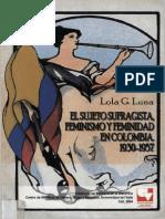 EL SUJETO SUFRAGISTA FEMINISMO Y FEMINIDAD EN COLOMBIA 1930-1957.pdf