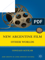 Gonzalo Aguilar - New Argentine Film_ Other Worlds (New Concepts in Latino American Cultures)  -Palgrave Macmillan (2011).pdf