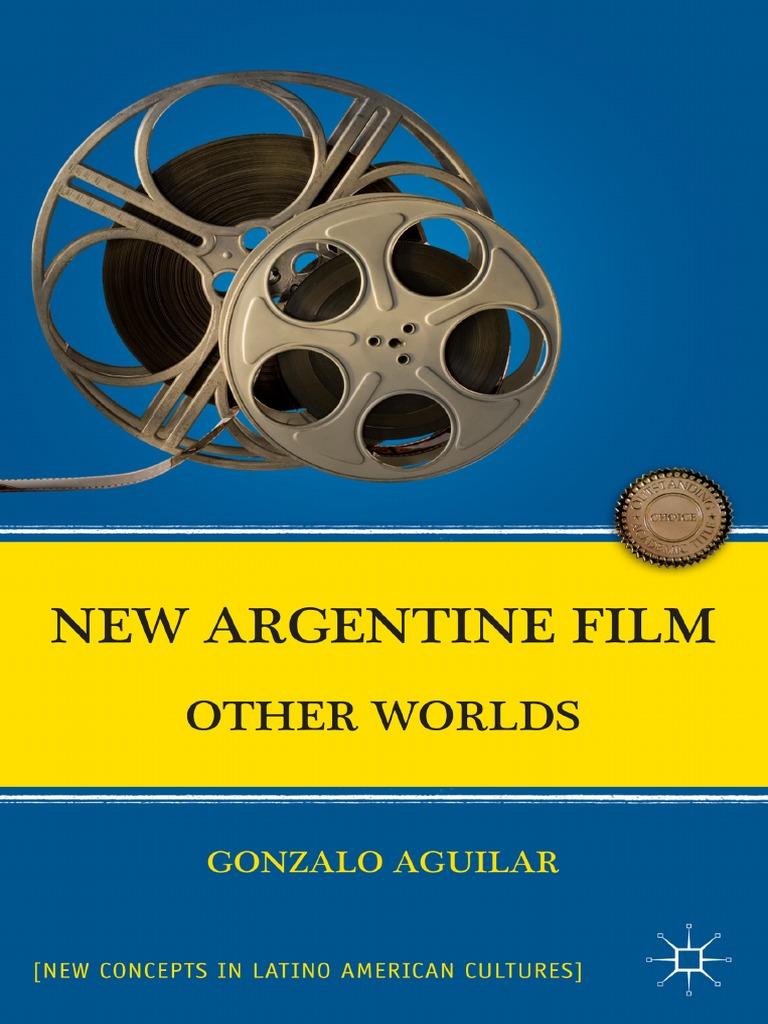 Actriz Porno Zanlla Zate gonzalo aguilar - new argentine film_ other worlds (new