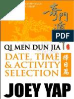 QMDJ Date Selection by Joey Yap