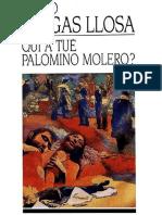 Mario Vargas Llosa - Qui a Tu' Palomino Molero(1987)