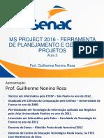 Aula 3 Microsoft Project 2016