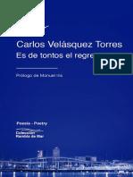 Es de tontos el Regreso by Carlos Velásquez Torres ISBN-13- 978-1-940075-68-6