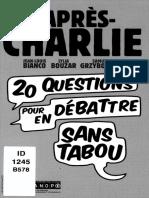 Bianco, Jean-Louis_ Bouzar, Lylia_ Grzybowski, Samuel-L'Après-Charlie – Vingt Questions Pour en Débattre Sans Tabou-Canopé (2015)
