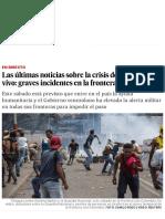 Las Últimas Noticias Sobre La Crisis de Venezuela, En Vivo_ Graves Incidentes en La Frontera _ Internacional _ EL PAÍS