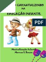 Projeto Carnavalzinho Na Educação Infantil