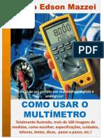 Como Usar o Multimetro Multimetros