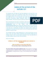 The Arrival of the Katun 13 (Mayan 2012 Prophecies)