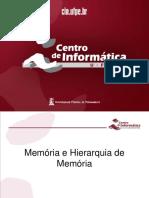 Memória e Hierarquia de Memória