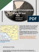 INDUS VALLEY CIVILIZATION- The Story of Seal Civilization-By Kriti Kumari