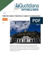 Valle Dei Caduti, l'obiettivo è Il Cristianesimo