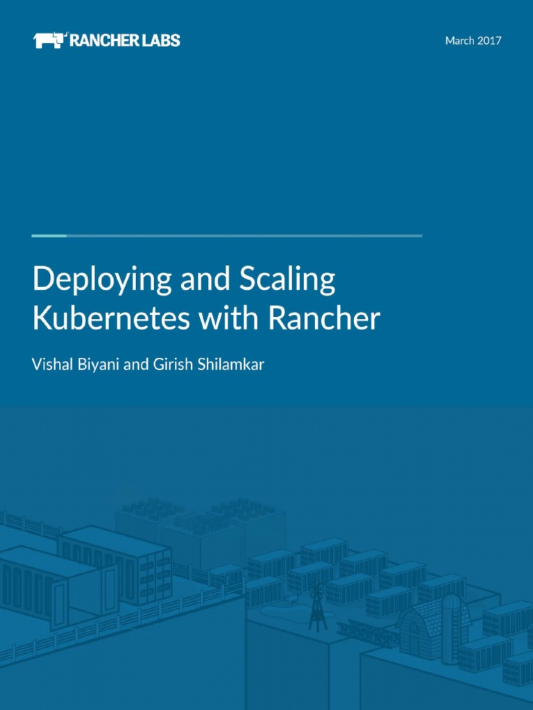 Deploying and Scaling Kubernetes with Rancher - 2nd ed pdf