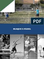 Resumen Reglamento, Historia y Caracteristicas Generales Pádel