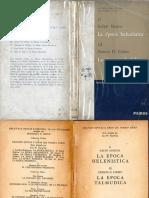 Grandes Épocas e Ideas Del Pueblo Judío - II La Época Helenística (Ralph Marcus) y III La Época Talmúdica (Gerson Cohen)