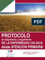 Protocolo de Diagnóstico y Seguimiento de La Enfermedad Celíaca (Revisión 2014)