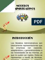 ACT 3. Exposicion - Modelos Administrativos