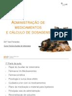 Administração de Medicamentos e Cálculo de Dosagens. Enf.ª Sara Fernandes. Curso Técnico Auxiliar de Veterinária
