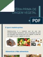Matérias Primas Vegetais Cereais