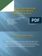 Tugas 4 - Perkembangan Fisik Dan Psikomotorik Serta Problematikanya