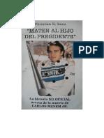 Maten Al Hijo Del Presidente