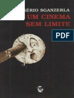 Rogério SGANZERLA 2001 Por um cinema sem limite.pdf