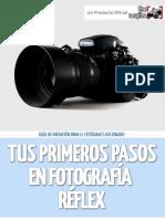 Tus Primeros Pasos en Fotografia Reflex