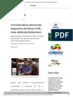 Coronel Meira Denuncia Esquema de Bivar e PSL, Mas Defende Bolsonaro