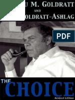 The Choice by Efrat Goldratt Ashlag Eliyahu M. Goldratt