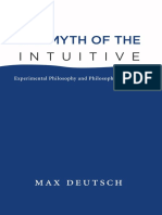 Max Emil Deutsch - The Myth of the Intuitive_ Experimental Philosophy and Philosophical Method (2015, A Bradford Book).pdf