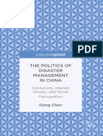 Gang Chen (auth.) - The Politics of Disaster Management in China_ Institutions, Interest Groups, and Social Participation (2016, Palgrave Macmillan US).pdf