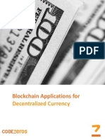 Blockchain Applications for Decentralized Currency