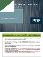 ALFABETIZAÇÃO CARTOGRÁFICA - POSSIBILIDADES