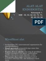 Kelompok 1 Alat-Alat Endodontia