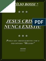 155048047-Jesus-Cristo-Nunca-Existiu-Emilio-Bossi-Milesbo-pdf-pdf.pdf