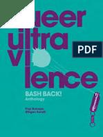 Baroque and Eanelli (Eds.) - Queer Ultraviolence - Bashback! Anthology2.pdf