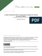 A saúde no Brasil em 2030 - desenvolvimento, Estado e políticas de saúde.pdf
