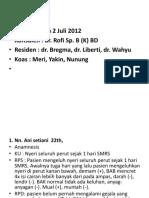 Laporan Jaga Tanggal 2 Juli 2012