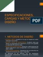Especificaciones Cargas y Metodo de Diseño