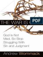 Andrew-Wommack - War is Over God Not Mad