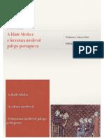 A Idade Media e a Literatura Medieval Galego-portuguesa