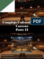 Edgar Raúl Leoni - Complejo Cultural Teresa Carreño, Parte II