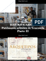 Edgar Raúl Leoni - Bruno García, Patrimonio Artístico de Venezuela, Parte II