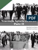 Edgar Raúl Leoni Moreno - Venezuela Agraria en Los 60, Parte II