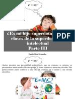 Danilo Díaz Granados - ¿Es Mi Hijo Superdotado?, Las Claves de La Superdotación Intelectual, Parte III