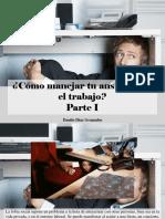 Danilo Díaz Granados - ¿Cómo Manejar Tu Ansiedad en El Trabajo?, Parte I