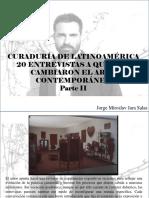 Jorge Miroslav Jara Salas - Curaduría de Latinoamérica. 20 Entrevistas a Quienes Cambiaron El Arte Contemporáneo, Parte II